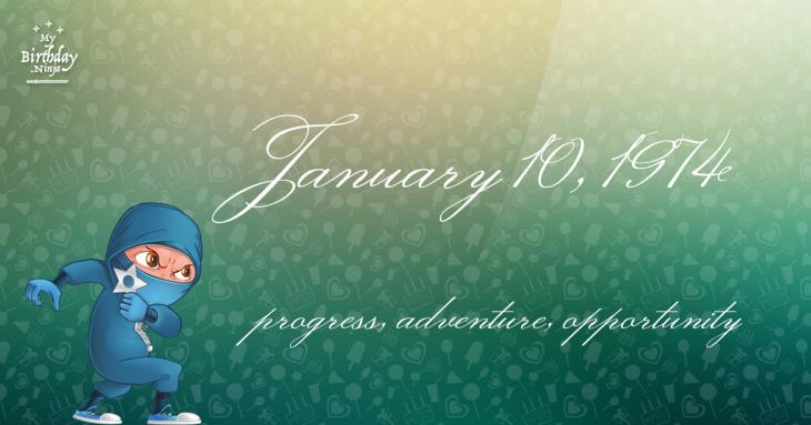 January 10, 1974 Birthday Ninja