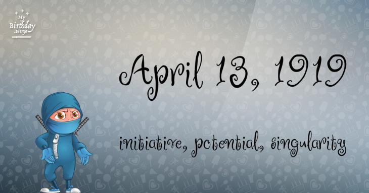 April 13, 1919 Birthday Ninja