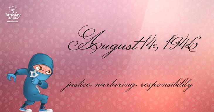 August 14, 1946 Birthday Ninja