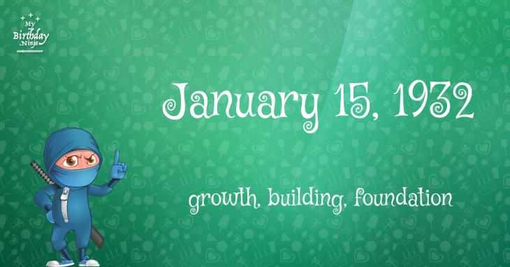 January 15, 1932 Birthday Ninja