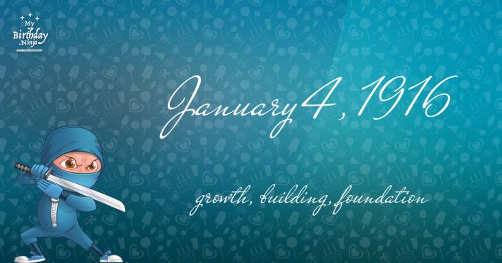 January 4, 1916 Birthday Ninja