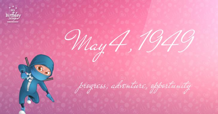 May 4, 1949 Birthday Ninja