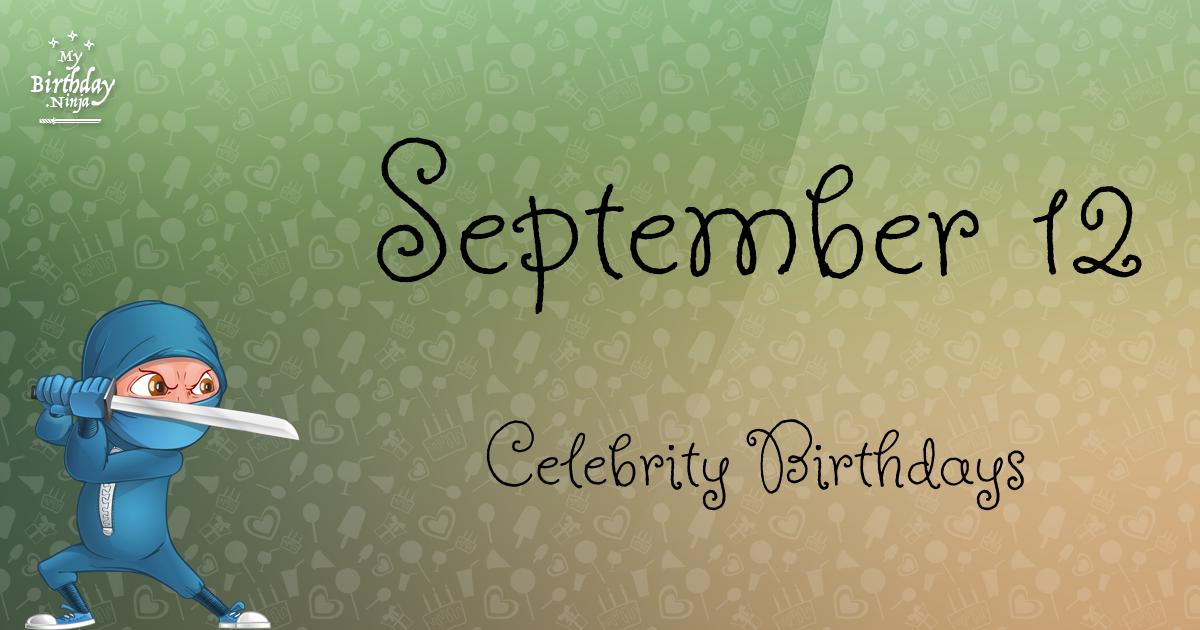 What celebrity birthday is september 18