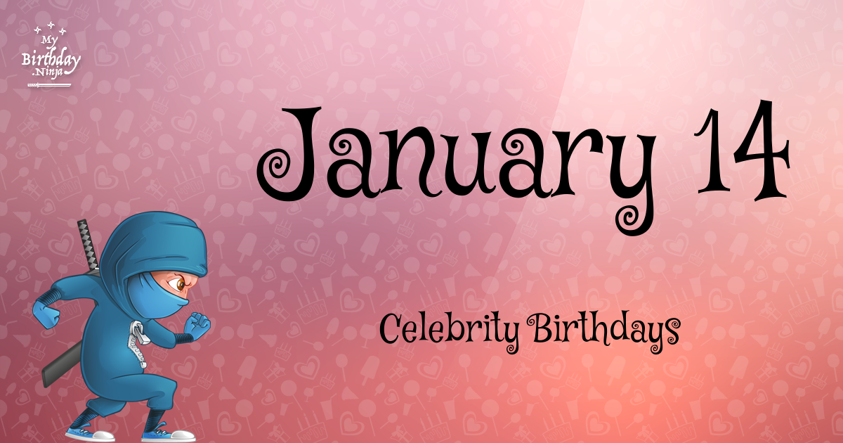 Celebrity Birthdays January 5th