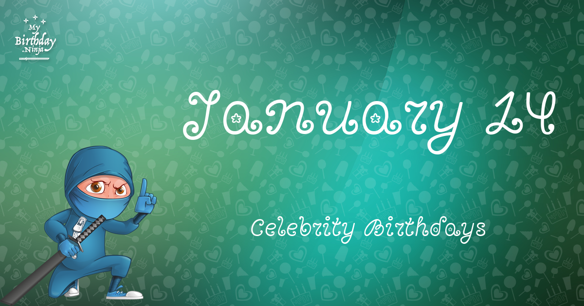 January 14 Birthdays | Famous Birthdays