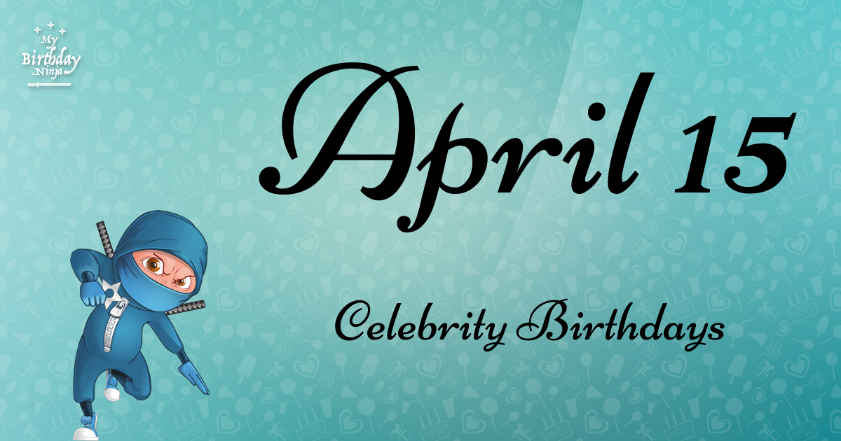 Celebrity birthdays for the week of April 1-7 | WTOP