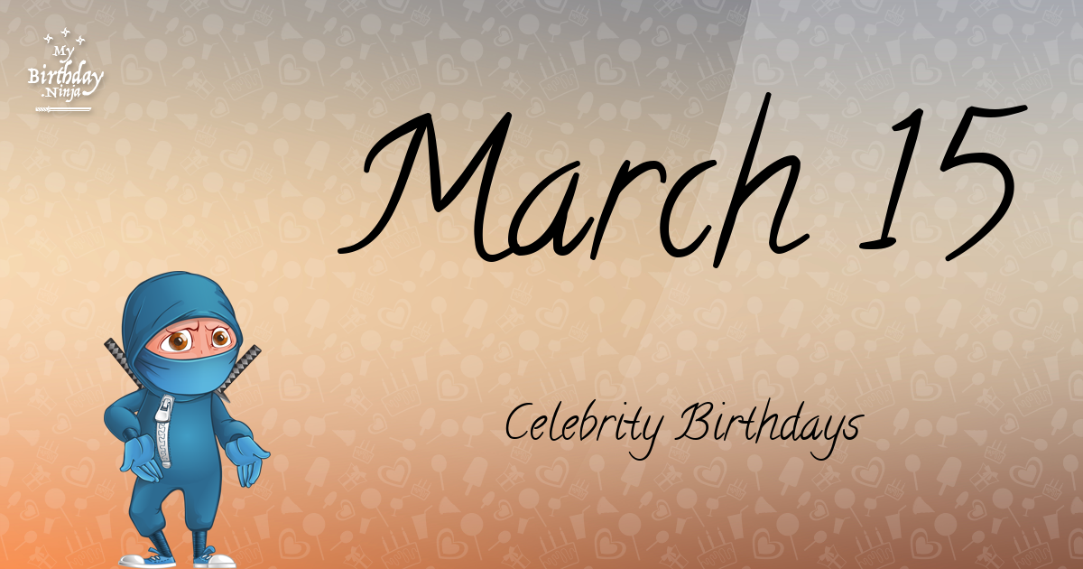 Famous People's Birthdays, March, India Celebrity Birthdays