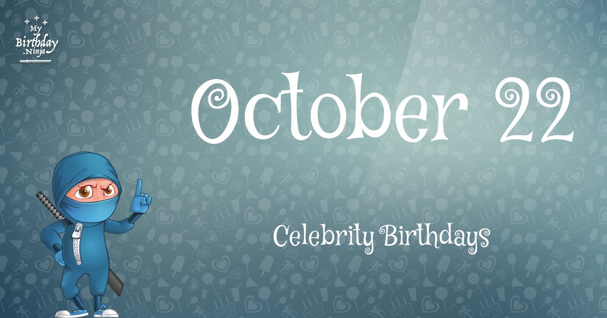 Celebrity birthdays on october 14