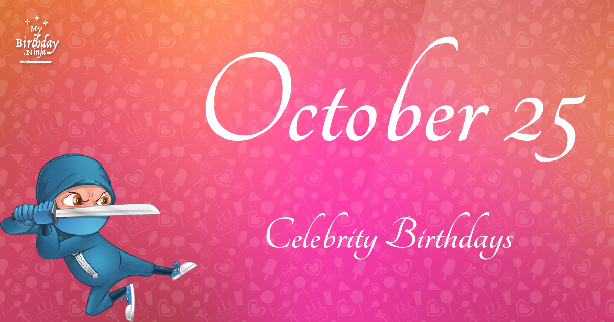 Celebrity Birthdays October 2nd