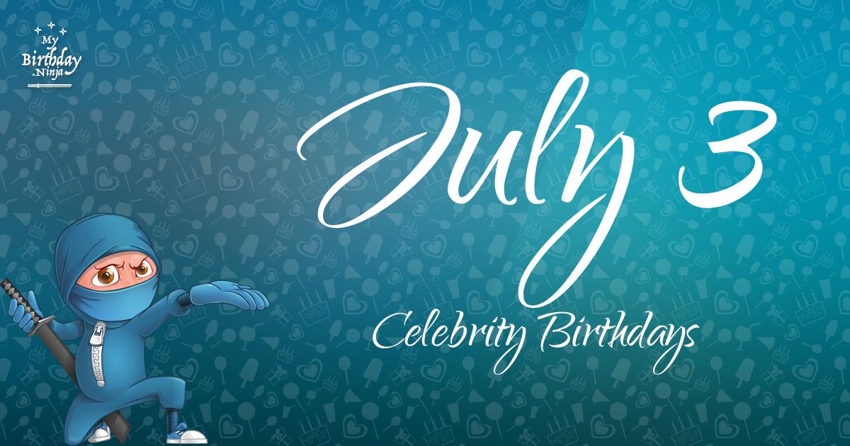 July 8 - Biography