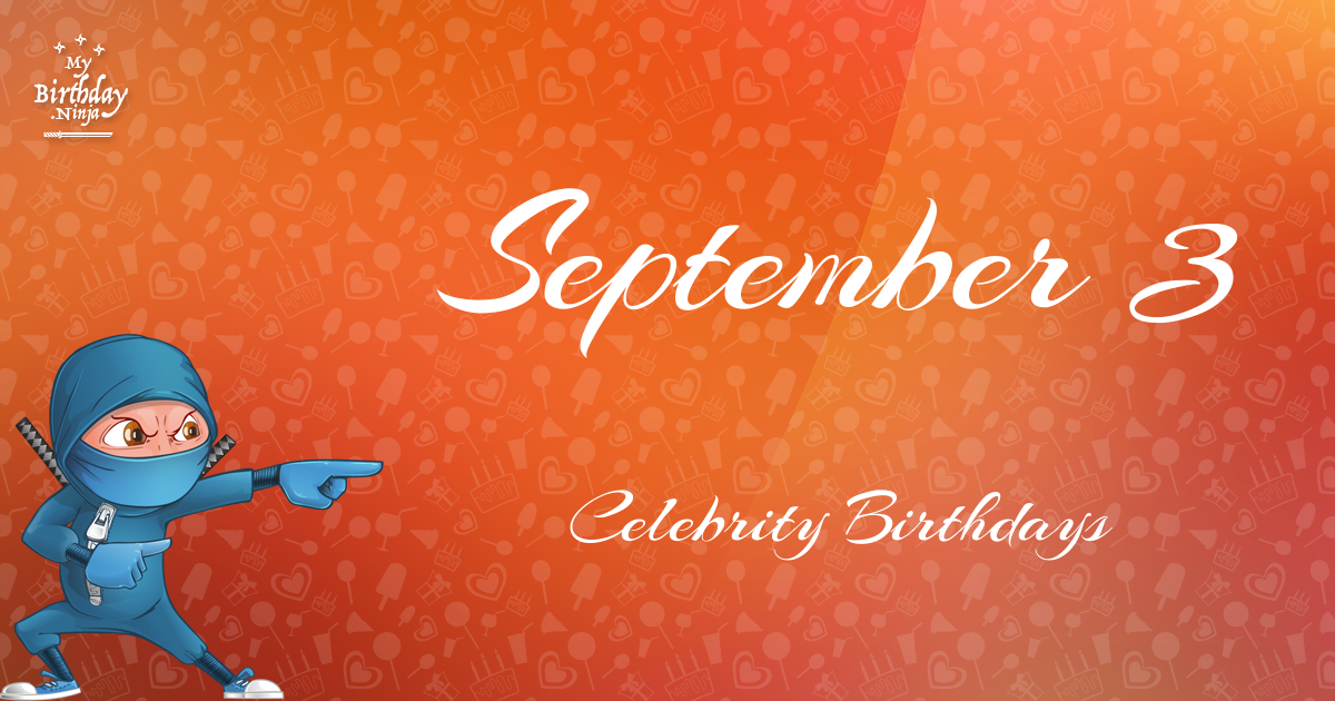Celebrity birthday on september 18th