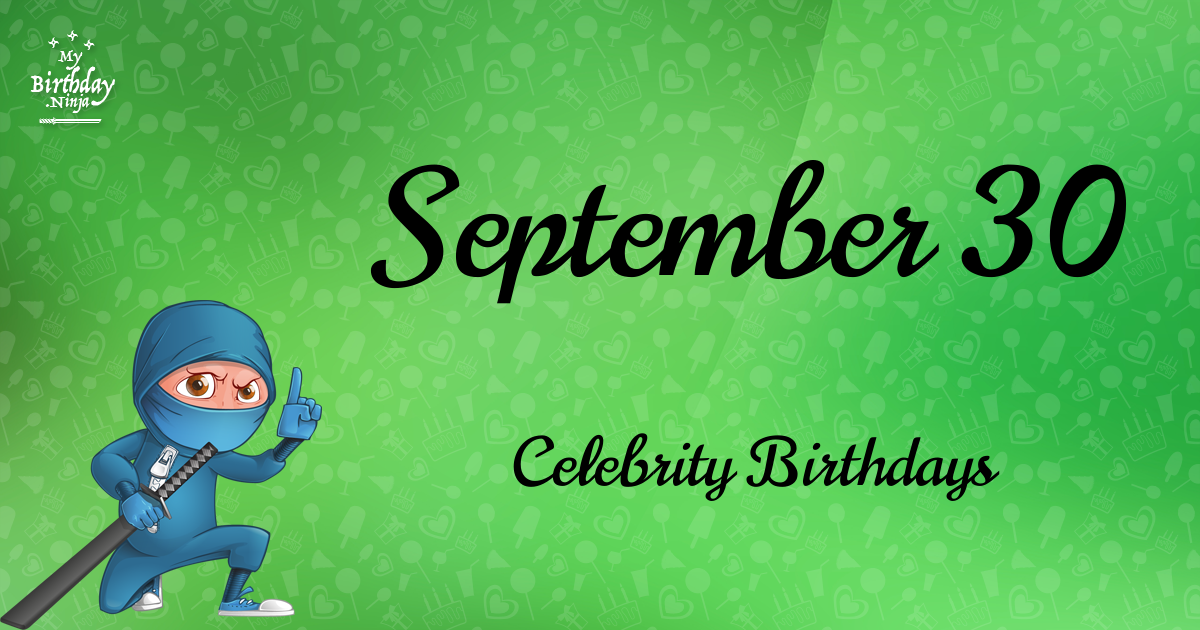 September 30 Birthdays | Famous Birthdays