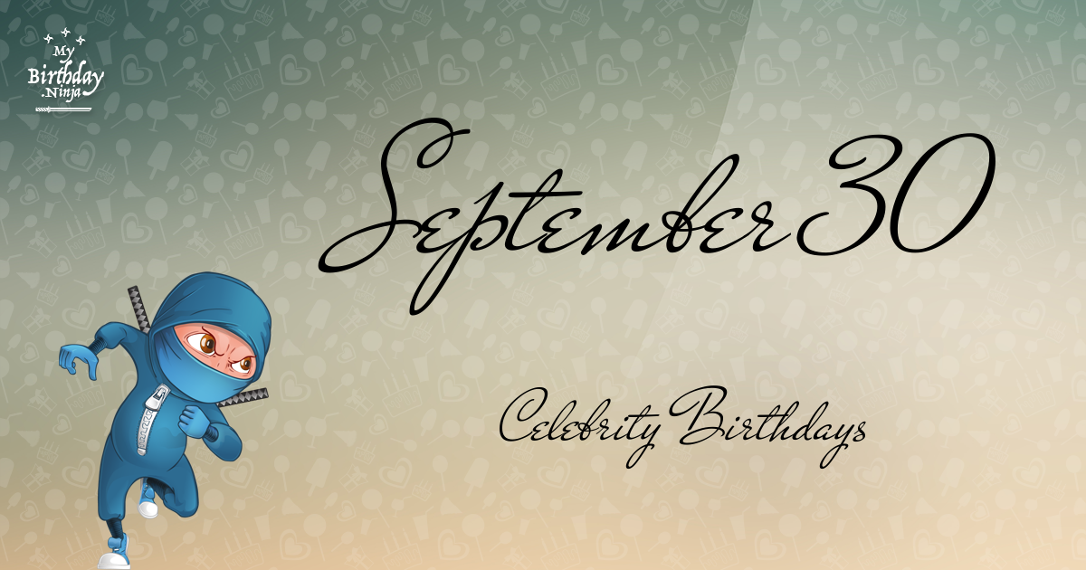 September 10 Celebrity Birthdays No One Tells You About