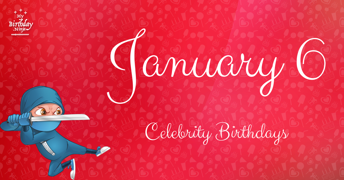 Celebrity birthday january 9