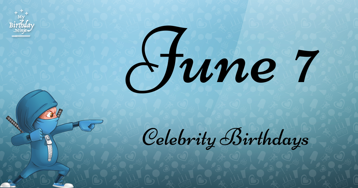 Celebrities born in June | Newsday