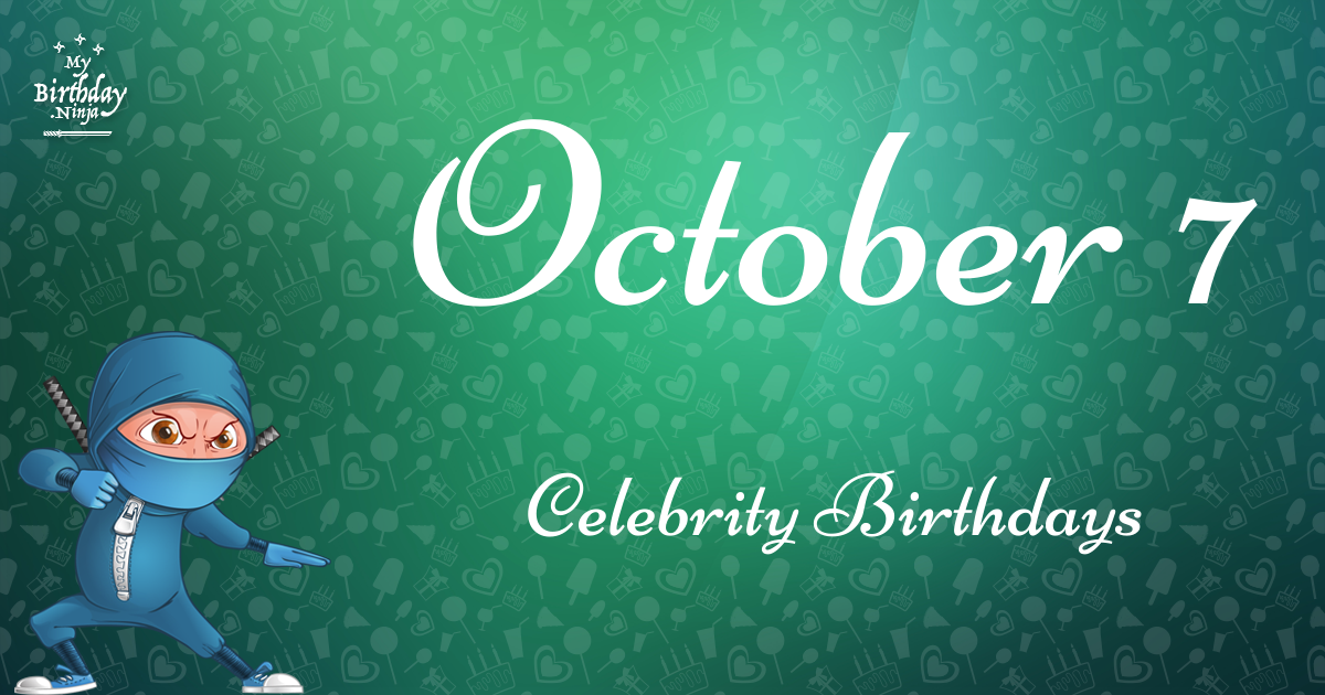 Today's top celebrity birthdays list for October 2, 2018 ...