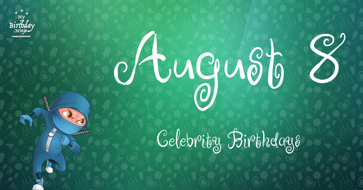 August 15 Famous Birthdays 29487 Celebrity Birthdays for ...