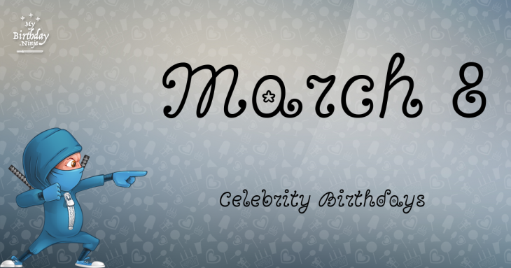 6 march birthday celebrity greetings