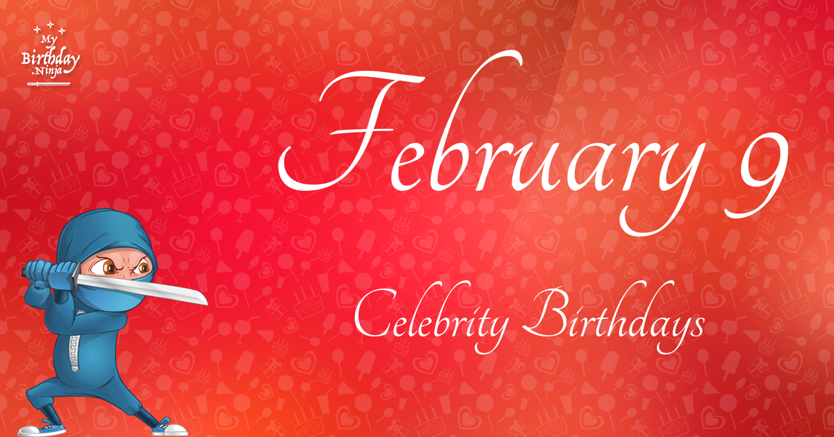 Celebrity birthdays in february 15