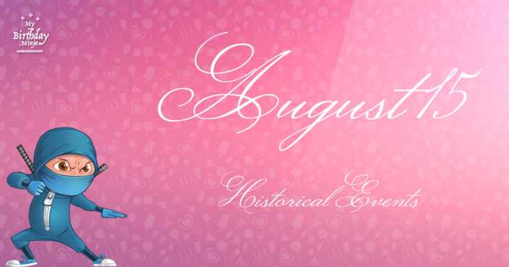 August 15 Birthday Events Poster