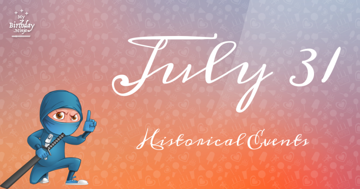 July 31 Birthday Events Poster