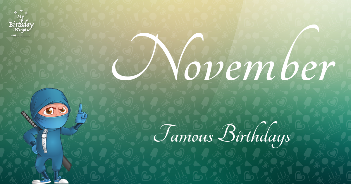 November 22 (Part 2) - Famous Birthdays - On This Day