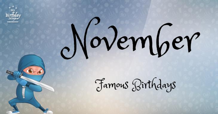 November 0 Famous Birthdays