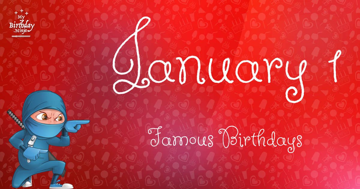January Birthdays | Famous Birthdays