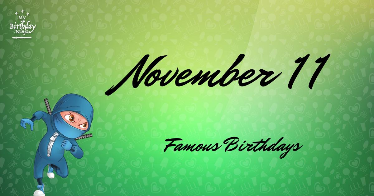 Famous Celebrity birthdays in November 11 | CelebNest
