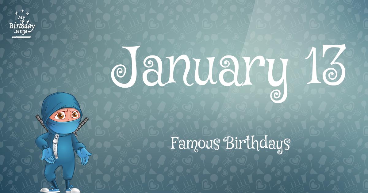 Celebrity Birthdays January - January Famous Birthdays