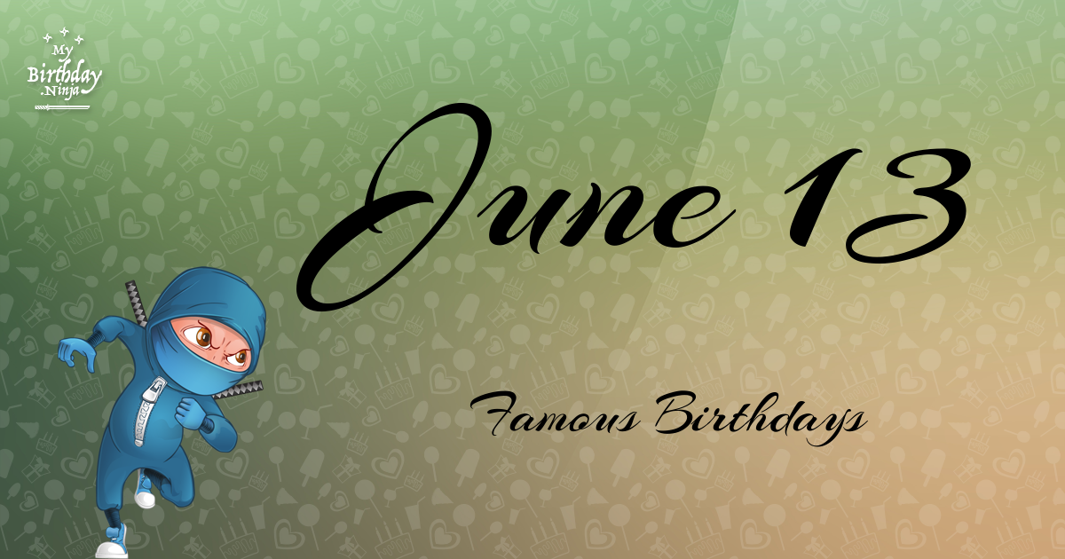 June Birthdays | Famous Birthdays