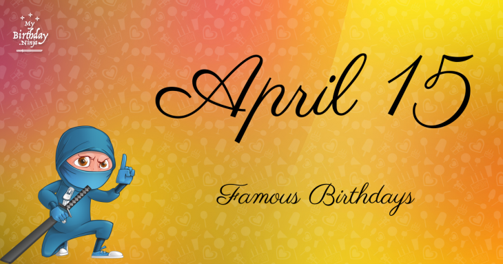 Today in History: April 16 birthdays and fun news.