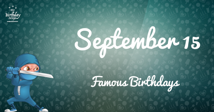 Famous People's Birthdays, September 15, India Celebrity ...