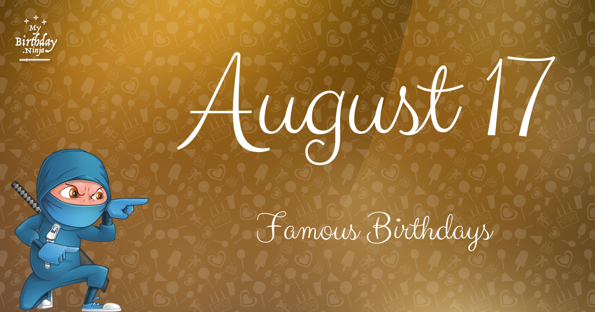 August Birthdays | Famous Birthdays