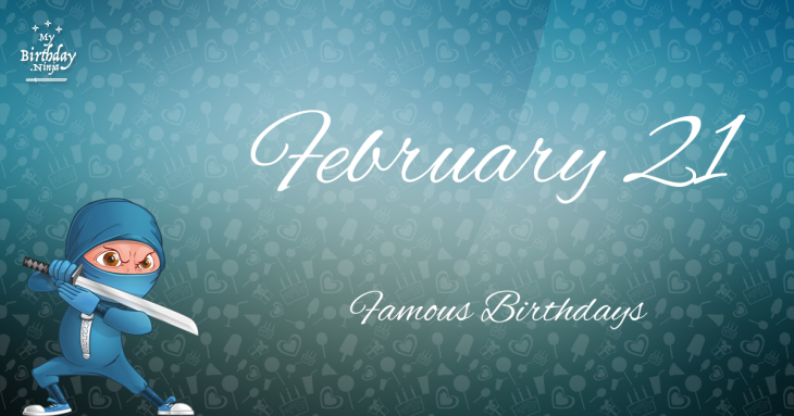 Famous People's Birthdays, February 21, India Celebrity ...