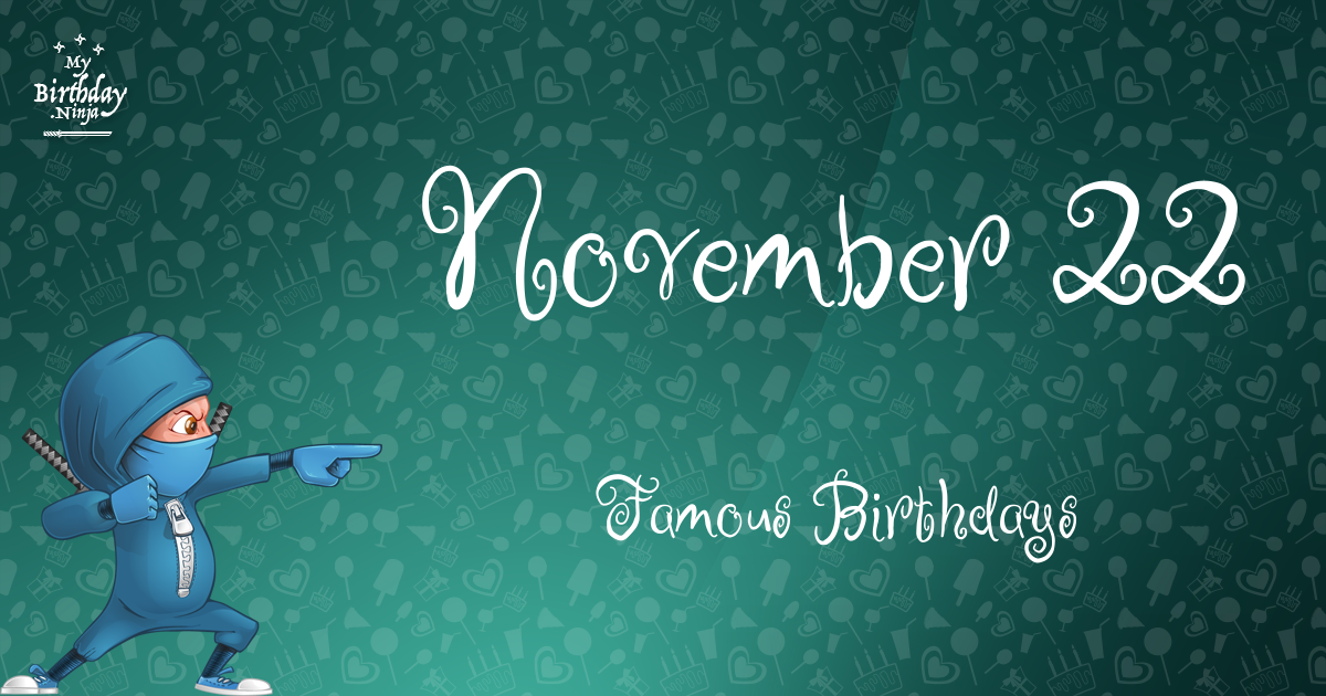Birthdays Of Famous People Born In November ...