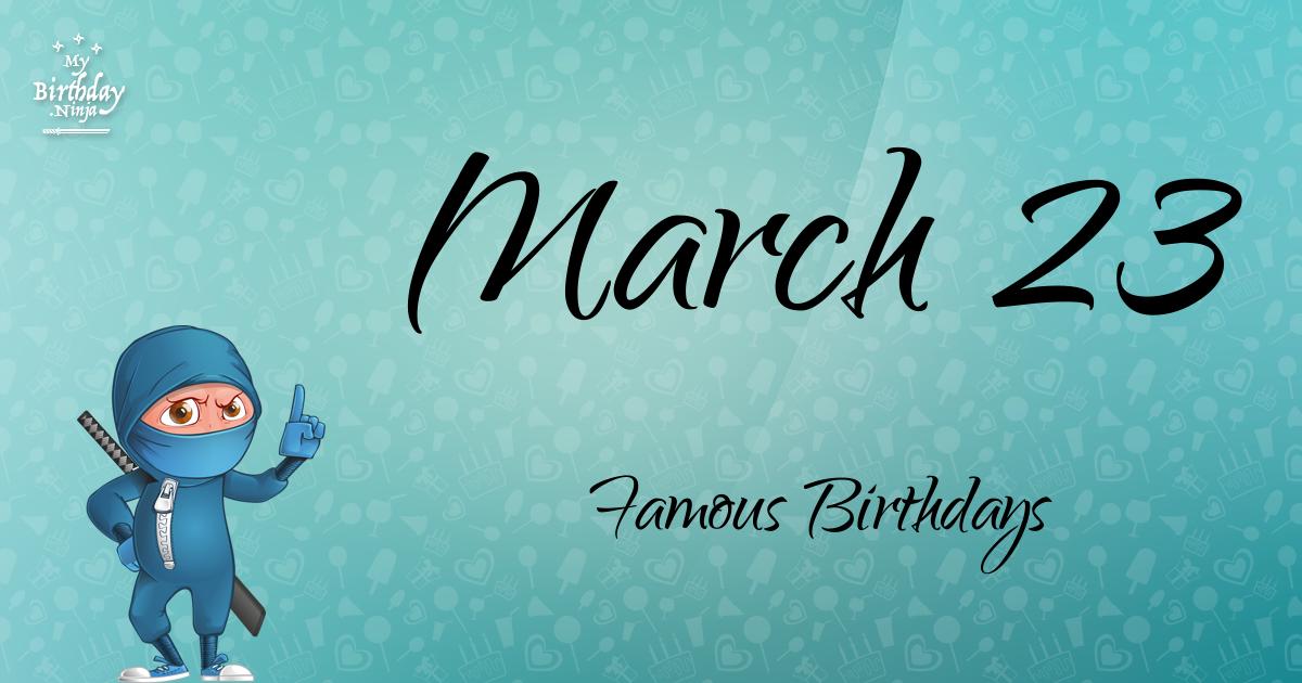 Famous People's Birthdays, March, India Celebrity Birthdays