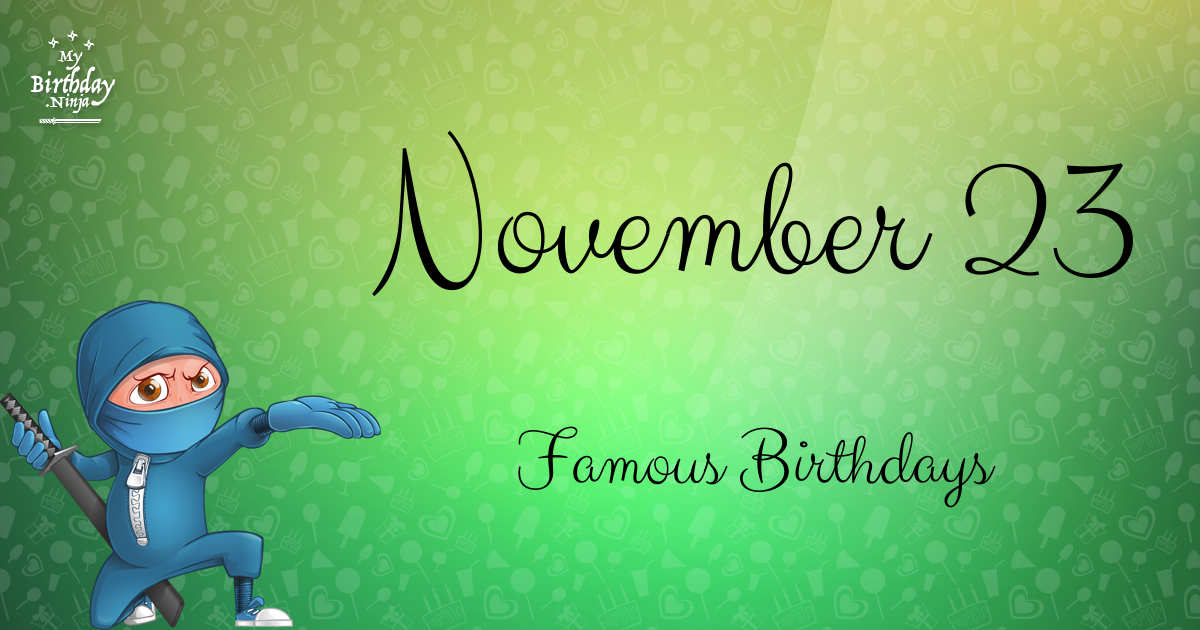 November 9 Famous Birthdays list - Holiday calendar