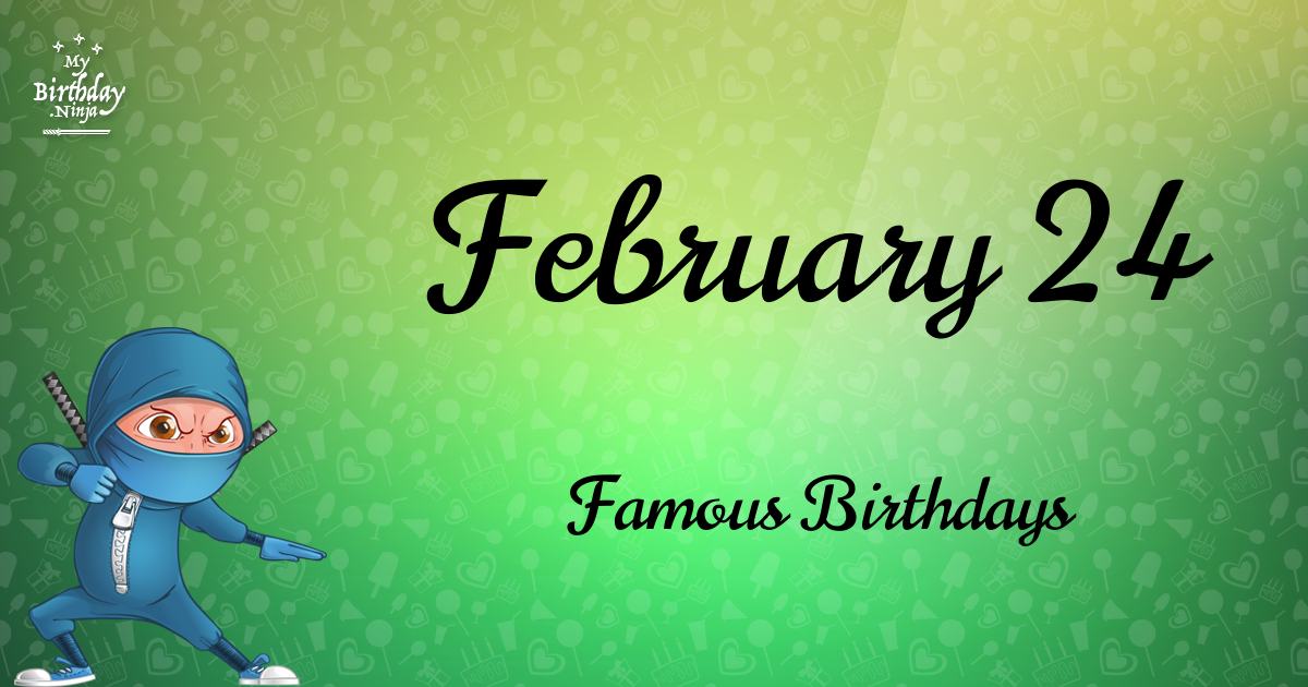 February 3 Birthdays Of Famous People - Characteristics ...