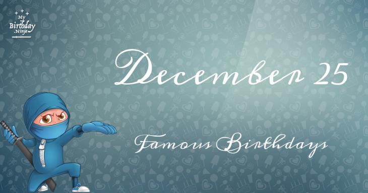 December Celebrity Birthdays | Fandango