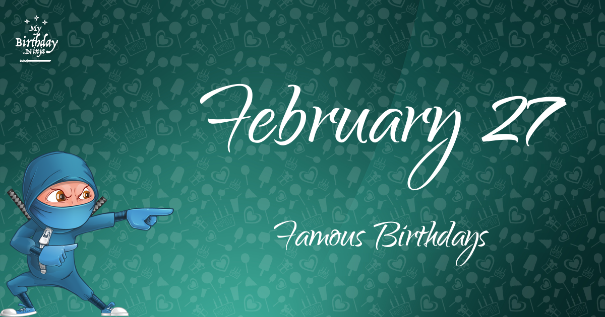Famous February Birthdays by Holiday Insights