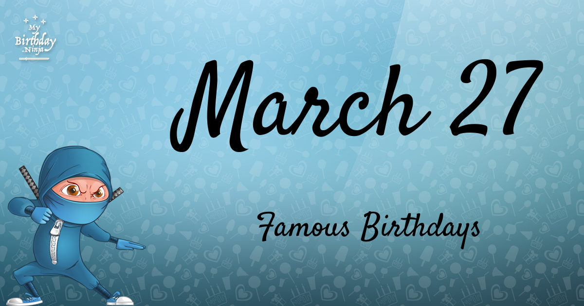 March Celebrity Birthdays! | Fandango