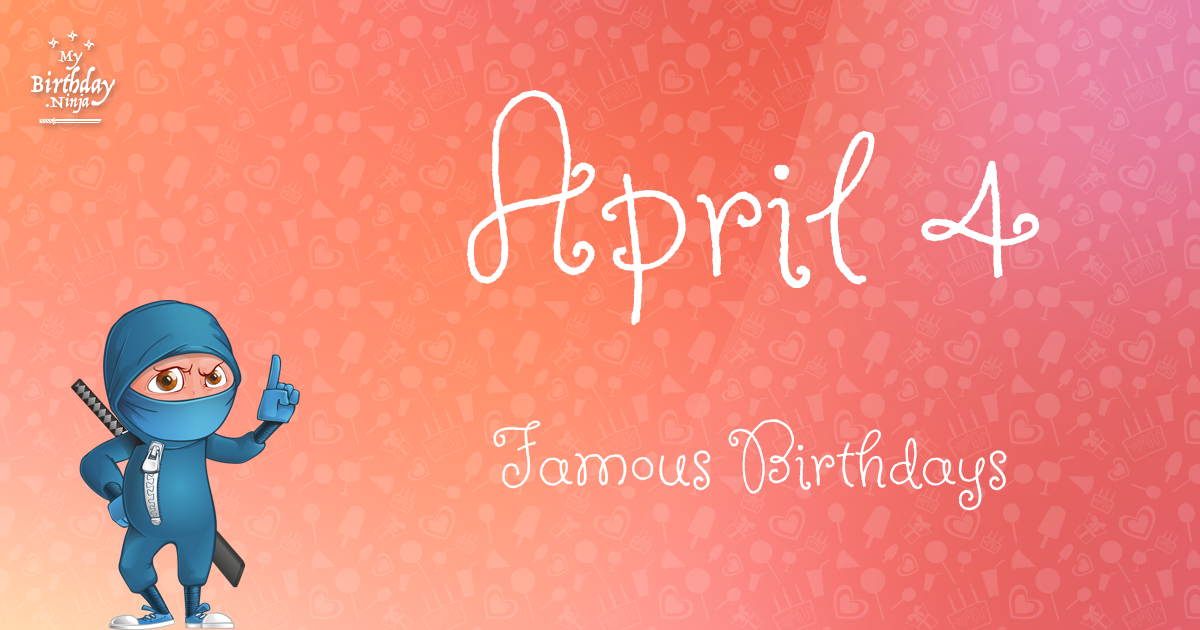 Today's Celebrity Birthdays; Famous People Born on April 12