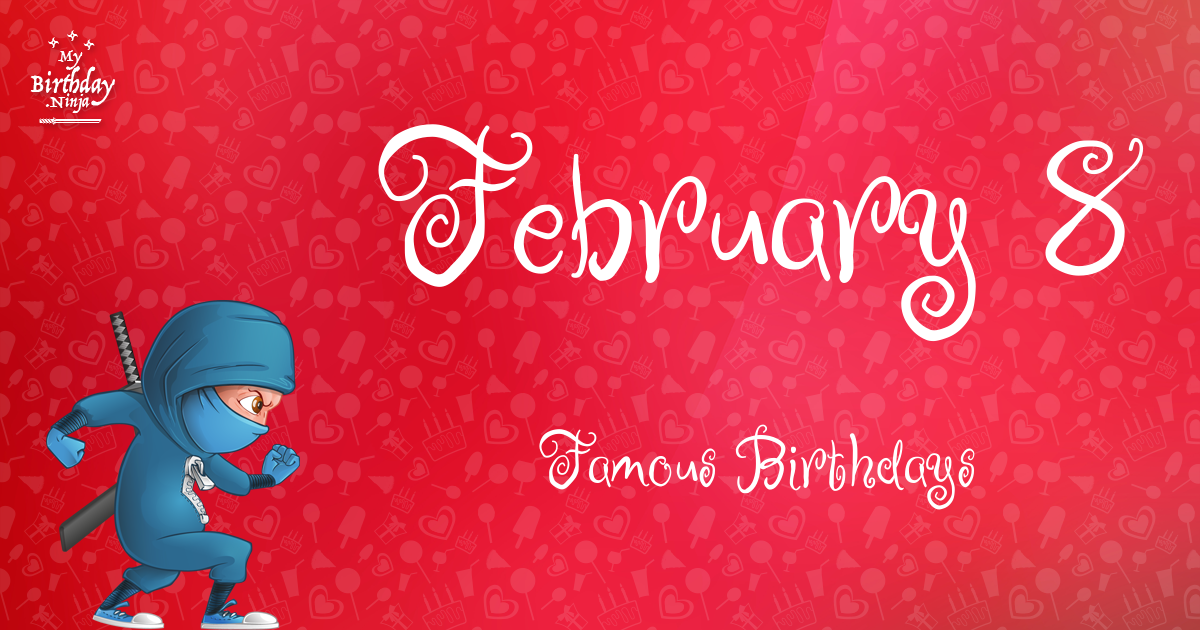 February Birthdays   Famous Birthdays