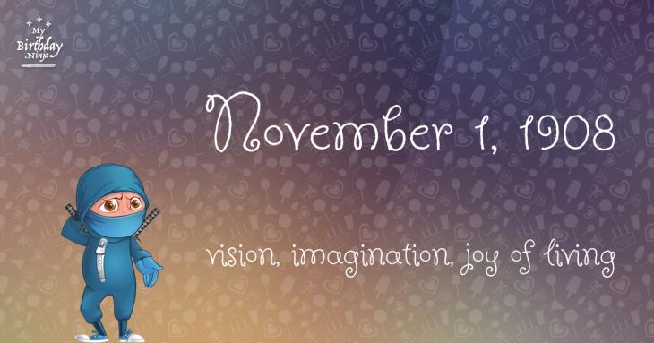 November 1, 1908 Birthday Ninja