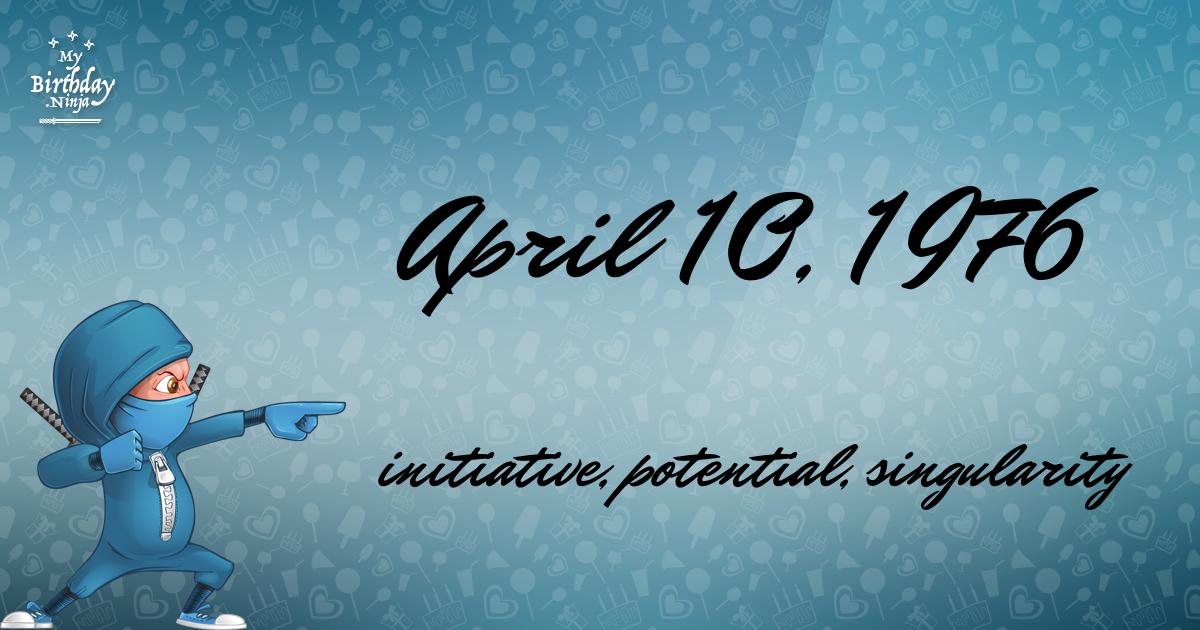 April 10, 1976 Birthday Ninja Poster