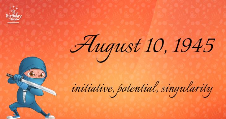 August 10, 1945 Birthday Ninja