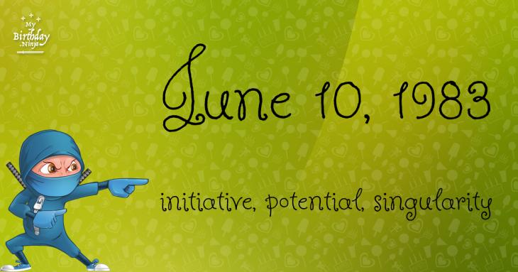 June 10, 1983 Birthday Ninja