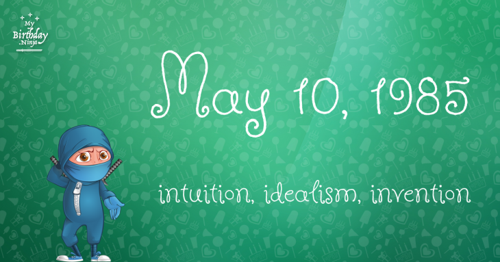 May 10, 1985 Birthday Ninja