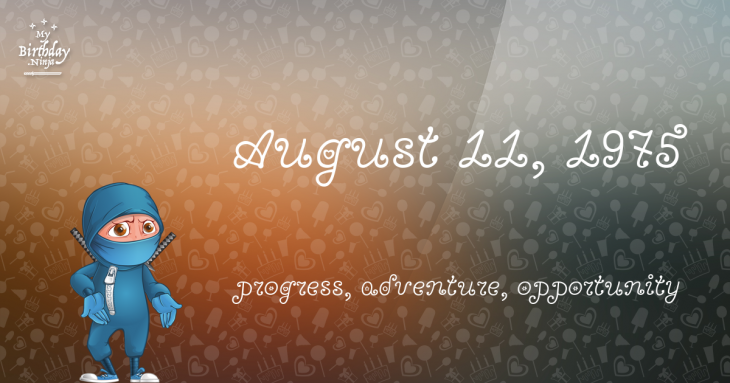 August 11, 1975 Birthday Ninja